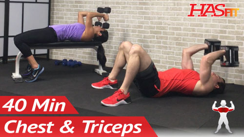 40 min chest and tricep workout - hasfit
