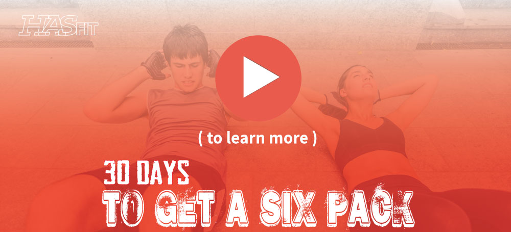 HASfits Free 30 Days To Get Six Pack Abs Workout Routine