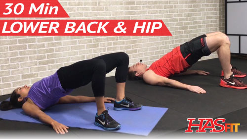 30 Min Exercises For Lower Back And Hip Pain Relief Hasfit Free Full Length Workout Videos And Fitness Programs